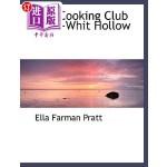 【中商海外直订】The Cooking Club of Tu-Whit Hollow