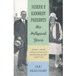 JOSEPH P. KENNEDY PRESENTS(ISBN=9780307475220) 英文原版