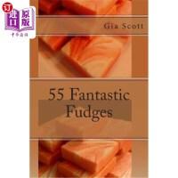【中商海外直订】55 Fantastic Fudges