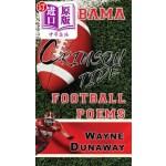 【中商海外直订】Alabama Crimson Tide Football Poems