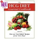 【中商海外直订】The Hcg Diet Gourmet Cookbook: Over 200 Low Calorie