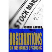 【预订】Observations on the Market of Stocks Y9780595661527
