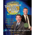 Take Charge of Your Money Now! A.J. Monte(A.J.蒙特),Rick Swop