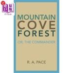 【中商海外直订】Mountain Cove Forest: Or, the Commander
