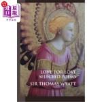 【中商海外直订】Love for Love: Selected Poems