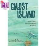 【中商海外直订】Ghost Island: Lobster War and Murder on a Maine Isl
