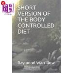 【中商海外直订】Short Version of the Body Controlled Diet