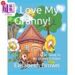 【中商海外直订】I Love My Granny: I Love Going to My Granny's House