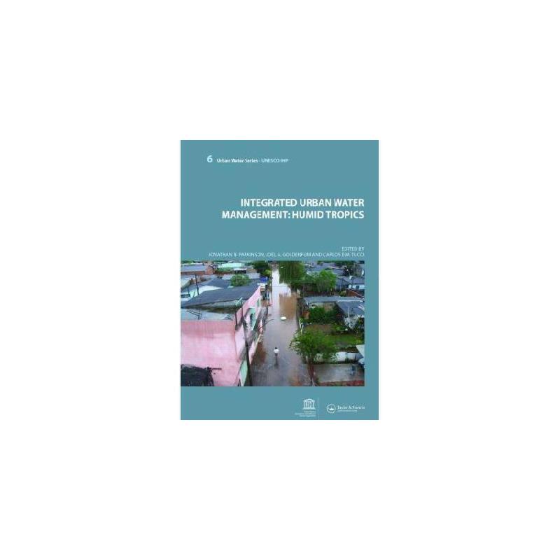 【预订】Integrated Urban Water Management: Humid Tropics: UNESCO-Ihp 美国库房发货,通常付款后3-5周到货!