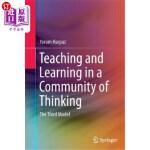 【中商海外直订】Teaching and Learning in a Community of Thinking: T