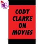 【中商海外直订】Cody Clarke On Movies