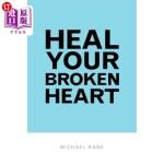 【中商海外直订】Heal Your Broken Heart