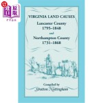 【中商海外直订】Virginia Land Causes: Lancaster County, 1795 - 1848