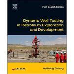 【预订】Dynamic Well Testing in Petroleum Exploration and Devel