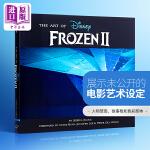 【中商原版】冰雪奇缘2 电影设定集 英文原版 The Art of Frozen II 电影艺术设定集