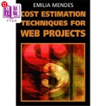 【中商海外直订】Cost Estimation Techniques for Web Projects