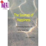 【中商海外直订】The Sources of Happiness: Understanding Happiness a