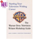 【中商海外直订】Starting Your Television Writing Career: The Warner