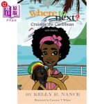 【中商海外直订】Where to Next?: Cruising the Caribbean with Marley