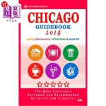 【中商海外直订】Chicago Guidebook 2018: Shops, Restaurants, Enterta