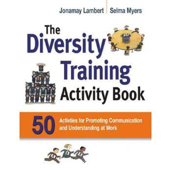 【预订】The Diversity Training Activity Book: 50 Activities for Promoting Communication and Understanding at Work 预订商品,需要1-3个月发货,非质量问题不接受退换货。