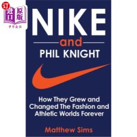 ��涓���娴峰��磋����Nike and Phil Knight: How They Grew and Changed The