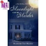 【中商海外直订】Moonlight Can Be Murder: A Ned McNeil Mystery