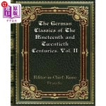 【中商海外直订】The German Classics of The Nineteenth and Twentieth