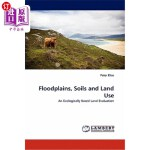 【中商海外直订】Floodplains, Soils and Land Use