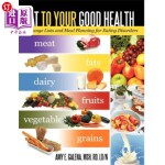 【中商海外直订】Eat to Your Good Health: Exchange Lists and Meal Pl