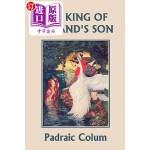 【中商海外直订】The King of Ireland's Son, Illustrated Edition (Yes