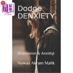【中商海外直订】Dodge DENXIETY: (Depression & Anxiety)
