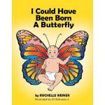 【预订】I Could Have Been Born a Butterfly