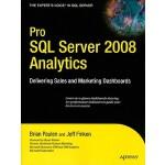 【预订】Pro SQL Server 2008 Analytics: Delivering Sales and Mar