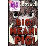 【中商海外直订】Big! Mean! Pig!