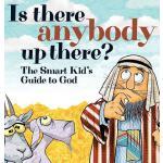 【预订】Is There Anybody Up There?: The Smart Kid's Guide to Go
