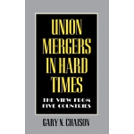 【预订】Union Mergers in Hard Times