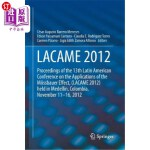 【中商海外直订】Lacame 2012: Proceedings of the 13th Latin American