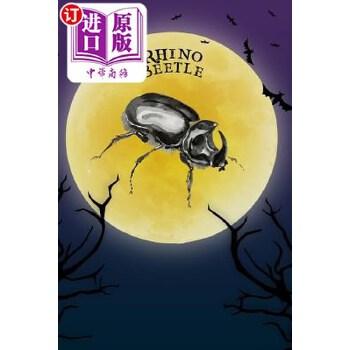 【中商海外直订】Rhino Beetle Notebook Halloween Journal: Spooky Halloween Theme Blank Lined Student Exerc... 海外发货,付款后预计2-4周到货