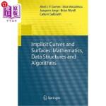 【中商海外直订】Implicit Curves and Surfaces: Mathematics, Data Str