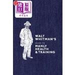 【中商海外直订】Walt Whitman's Guide to Manly Health and Training