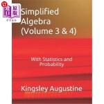 【中商海外直订】Simplified Algebra (Volume 3 and 4): With Statistic