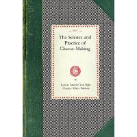 【预订】Science and Practice of Cheese-Making: A Treatise on th
