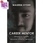 【中商海外直订】Career Mentor: Strategies for Choosing a Mentor for