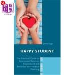 【中商海外直订】Happy Student: The Practical Guide to Functional Be