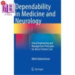【中商海外直订】Dependability in Medicine and Neurology: Using Engi