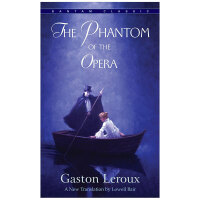 The Phantom of the Opera 歌剧魅影 Gaston Leroux