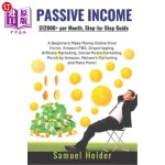 【中商海外直订】Passive Income: $12,000+ per Month, Step-by-Step Gu
