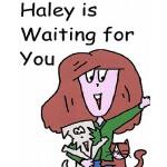 【预订】Haley Is Waiting for You