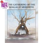 【中商海外直订】The Gathering of the Koalas at Meredith